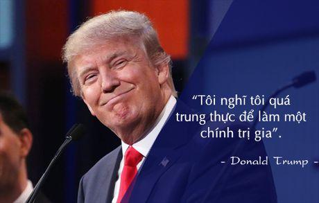 Nhung cau noi noi tieng cua Donald Trump - Anh 5