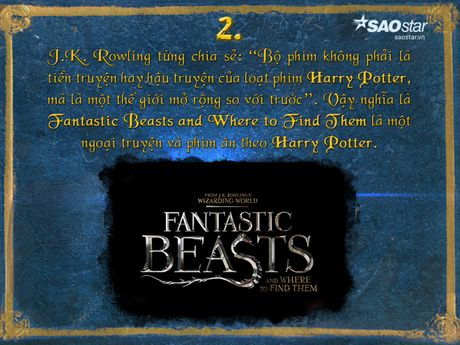 15 dieu thu vi xung quanh 'Fantastic Beasts and Where to Find Them' - Anh 2