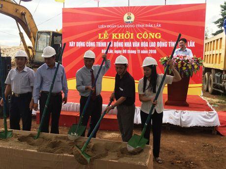 Dak Lak: Khoi cong cong trinh mo rong Nha Van hoa Lao dong tinh - Anh 1