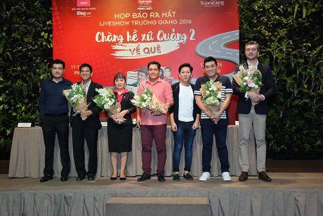 'Chang he xu Quang 2' cua Truong Giang se duoc dau tu toi da - Anh 1