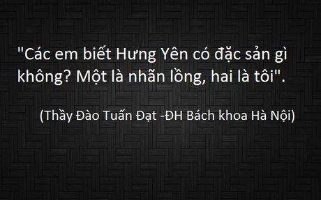 Diem lai nhung cau noi kinh dien cua thay co Viet Nam - Anh 10