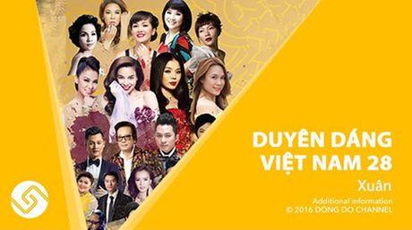 'Duyen dang Viet Nam 2016' ban ve VIP len toi 22 trieu dong - Anh 1