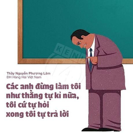 "Nhung cau noi 'ba dao' cua thay co duoc hoc tro thuoc ""nam long"" - Anh 8"