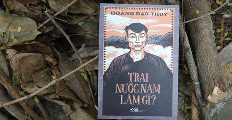 'Trai nuoc Nam lam gi?': Cai nhin mang hoi tho thoi dai - Anh 1