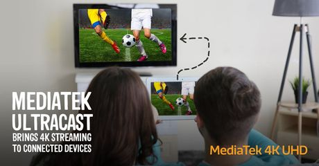 MediaTek ra mat UltraCast, cong nghe streaming video 4K moi - Anh 1