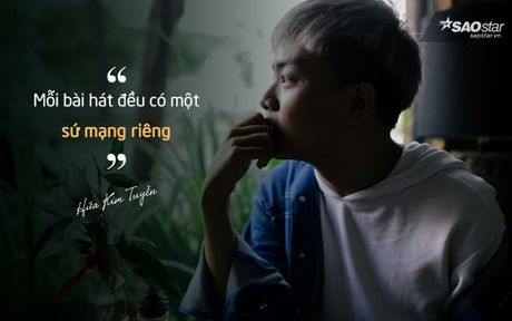 Hua Kim Tuyen: 'De den voi Bai Hat Hay Nhat, toi phai doi mat voi mot van game nhieu man' - Anh 6