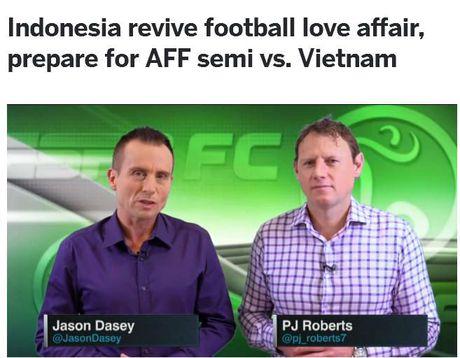 Kenh ESPN nhan dinh Viet Nam thang, goi Indonesia la 'cua duoi' - Anh 2