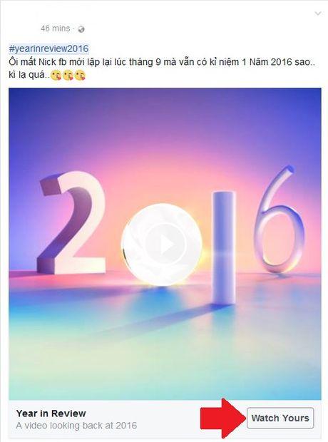 Facebook 'Year in Review' phien ban 2016 da xuat hien, xem huong dan tai day - Anh 1