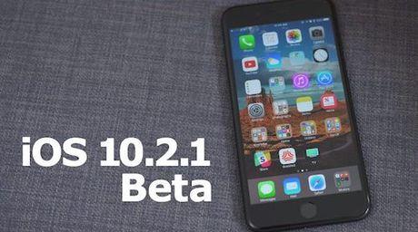 Vua tung iOS 10.2 chinh thuc, Apple da phat hanh iOS 10.2.1 Beta - Anh 1