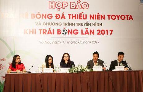 Khoi dong trai he bong da thieu nien Toyota 2017 - Anh 1