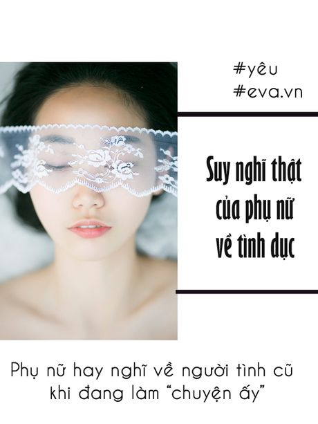 "Suy nghi cua phu nu ve ""chuyen ay"" - nhung tiet lo moi nhat se khien ban giat minh - Anh 3"