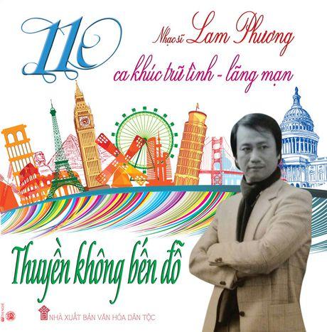 Lan dau tien phat hanh tuyen tap 110 ca khuc cua Lam Phuong - Anh 1