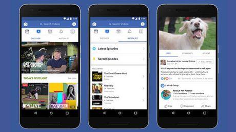 Facebook cong bo nen tang Watch cho noi dung video - Anh 1