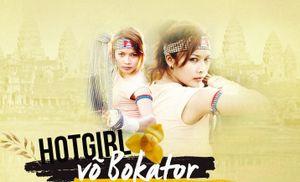 Hot girl làng võ Campuchia với giấc mơ phục hưng quốc võ 2000 năm