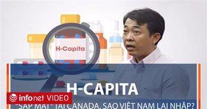 Thuốc ung thư H-Capita mà VN Pharma nhập về không được chính phủ Canada chấp nhận