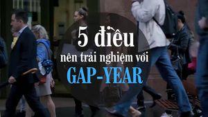 Gap-year - nên làm gì?