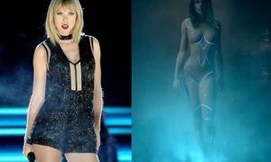 Taylor Swift khoe thân hình ngày càng 'nảy nở' trong MV mới Ready for It