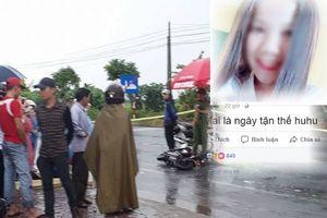 Nữ sinh Bắc Ninh đăng status 'Mai là ngày tận thế' 1 ngày trước khi chết