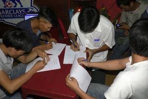 Đà Nẵng: Cảnh sát bí mật xóa tụ điểm cá độ World Cup ngàn đô