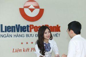 Dự phòng rủi ro chứng khoán kéo lợi nhuận LienVietPostBank giảm mạnh