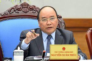 Thủ tướng: Xử lý nghiêm tổ chức, cá nhân cố tình gian lận thương mại