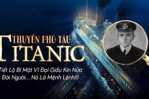 Vén màn bí mật ví đại sau chiếc tàu đắm Titanic và bài học về lòng vị tha