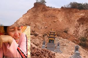 Nguy cơ sạt lở hàng loạt ngôi mộ do khai thác đất: Chính quyền địa phương bất lực