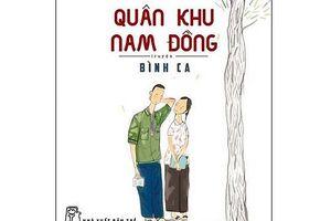 Giáo sư Nguyễn Lân Dũng đọc giùm bạn (29) - Quân khu Nam Đồng 