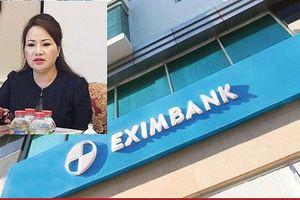 Eximbank đã tạm ứng đủ 245 tỷ đồng tiền gốc cho bà Chi Thị Bình