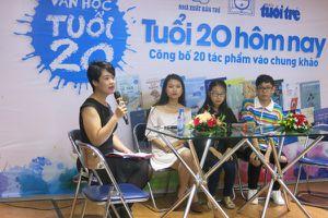 Công bố 20 tác phẩm vào chung khảo cuộc thi Văn học Tuổi 20 - lần 6