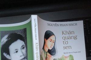 Khăn quàng tơ sen - Tập tản văn và truyện mini của Nguyễn Phan Hách (NXB DÂN TRÍ 2017)