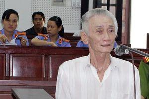Tử hình ông lão 71 tuổi ra tay sát hại em gái và mẹ của vợ 'hờ'