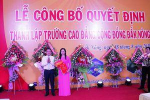 Thành lập Trường CĐ Cộng đồng Đắk Nông
