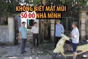 300 người 'sống chui' hàng chục năm trong tổ dân phố bị lãng quên