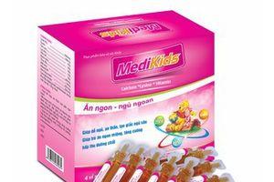 Thu hồi thực phẩm bảo vệ sức khỏe trẻ em MEDIKIDS