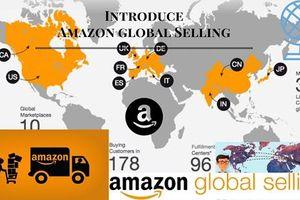 Cơ hội để doanh nghiệp Việt bán hàng toàn cầu trên Amazon
