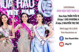 Giao lưu với 3 người đẹp nhất Hoa hậu Việt Nam 2018