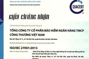Bảo hiểm VietinBank được chứng nhận đạt ISO/IEC 27001:2013
