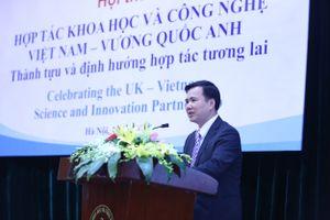 Việt Nam - Anh đẩy mạnh hợp tác về khoa học công nghệ