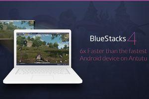 BlueStacks 4 - giả lập Android biến PC thành smartphone siêu mạnh