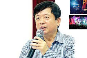Chủ tịch Hội Nhạc sĩ Việt Nam nói gì về 'thảm họa' từ lễ hội âm nhạc?