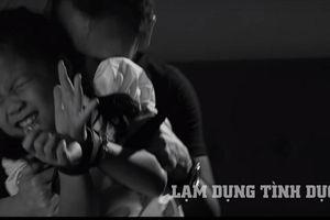 MV 'Giữ lấy tuổi thơ': Chống lạm dụng tình dục ở trẻ nhỏ