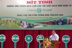 Thái Bình: Mít tinh hưởng ứng chiến dịch làm cho thế giới sạch hơn