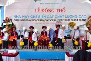 Thừa Thiên Huế: Động thổ khởi công nhà máy chế biến cát chất lượng cao